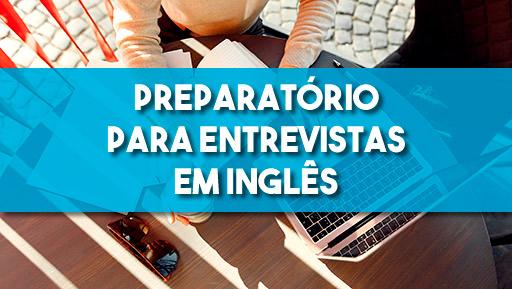 Curso PREPARATÓRIO PARA ENTREVISTAS EM INGLÊS